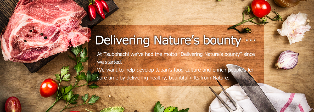 Delivering Nature's bounty …